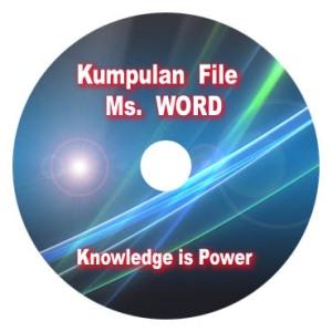 SAYA ADA CD KUMPULAN FILE DALAM FORMAT Ms. WORD